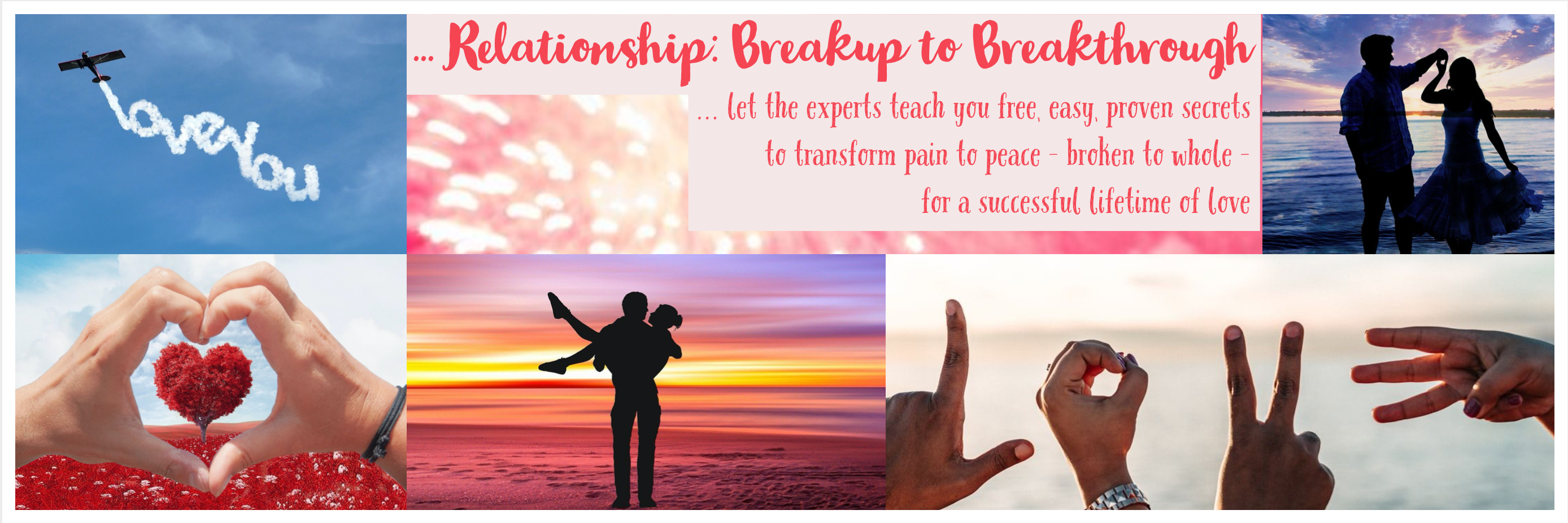 FREE ONLiNE SUMMiT: Relationship Breakup to Breakthrough